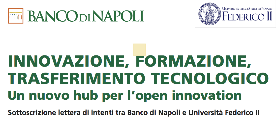 Un Hub per l'Open Innovation: Banco di Napoli e Università Federico II