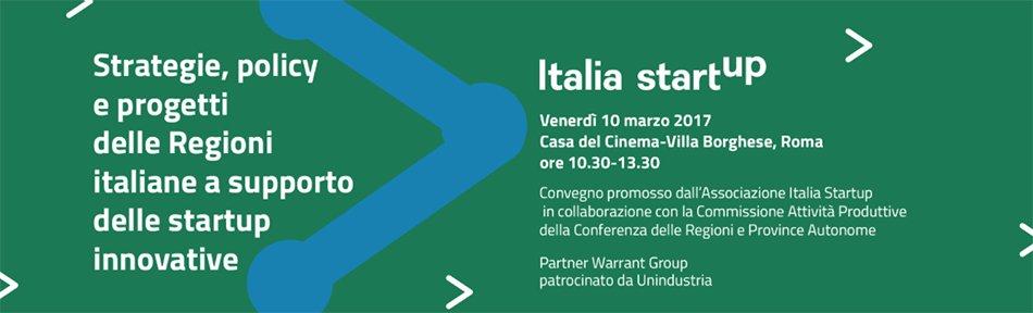 Strategie, policy e progetti delle Regioni a supporto delle startup innovative, Roma 10 marzo
